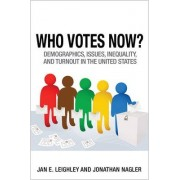 Who Votes Now? by Jan E. Leighley