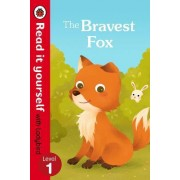 The Bravest Fox - Read it Yourself with Ladybird: Level 1 by Ladybird