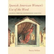 Spanish American Women's Use of the Word by Stacey Schlau