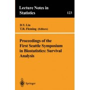 Proceedings of the First Seattle Symposium in Biostatistics: Survival Analysis by D. y. Lin