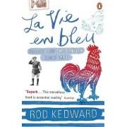 La Vie En Bleu by Rod Kedward