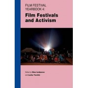 Film Festival Yearbook 4: Film Festivals and Activism by Dina Iordanova
