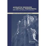 Acoustic Emission and Critical Phenomena by Alberto Carpinteri