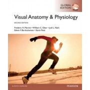 Visual Anatomy & Physiology, Global Edition by Frederic H. Martini