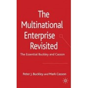 The Multinational Enterprise Revisited by Peter J. Buckley