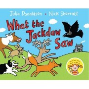 What the Jackdaw Saw by Julia Donaldson