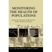 Monitoring the Health of Populations by Ron Brookmeyer