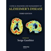 Clinical Diagnosis and Management of Alzheimer's Disease by Serge Gauthier