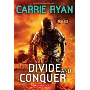 Divide and Conquer (Infinity Ring, Book 2) by Carrie Ryan