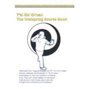 T'Ai Chi Ch'uan, the Wellspring Source Book.