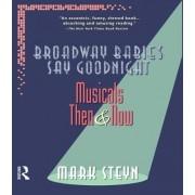 Broadway Babies Say Goodnight by Mark Steyn