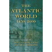 The Atlantic World by Toyin Falola
