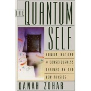 The Quantum Self by Danah Zohar