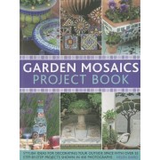 Garden Mosaics Project Book by Celia Gregory