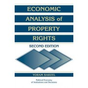 Economic Analysis of Property Rights by Yoram Barzel