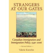 Strangers at Our Gates by Valerie Knowles