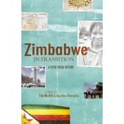 Zimbabwe in Transition by Timothy Murithi