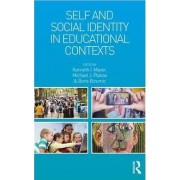 The Self and Social Identity in Educational Contexts by Kenneth I. Mavor