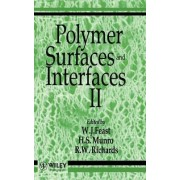 Polymer Surfaces and Interfaces: No. 2 by W.J. Feast