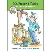 Mr. Putter & Tabby Paint the Porch by Cynthia Rylant