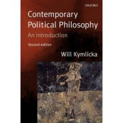 Contemporary Political Philosophy by Will Kymlicka