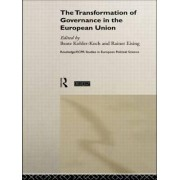 The Transformation of Governance in the European Union by Rainer Eising