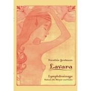 Lavara Lymphdrainage by Dorothee Grotmann