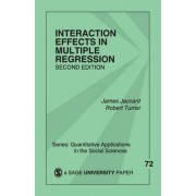 Interaction Effects in Multiple Regression by James J. Jaccard