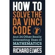 How to Solve the Da Vinci Code by Dr. Richard Elwes