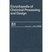 Encyclopedia of Chemical Processing and Design: Slurry Systems: Instrumentation to Solid-Liquid Separation Volume 51 by John J. McKetta