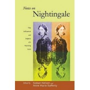 Notes on Nightingale by Sioban Nelson
