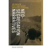 Neo-segregation Narratives by Brian Norman