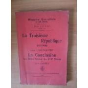 Histoire Socialiste (1789-1900) Tome Xii : La Troisieme Republique (1871-1900) / La Conclusion Le Bilan Social Du Xixè Siècle