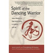 Spirit of the Dancing Warrior by Jerry Lynch