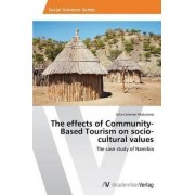 The Effects of Community-Based Tourism on Socio-Cultural Values by Colomer Matutano Julia