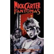 Nick Carter Vs Fantomas by Alexandre Bisson