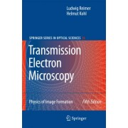 Transmission Electron Microscopy by Ludwig Reimer