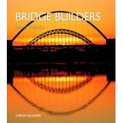 Bridge Builders by Martin Pearce