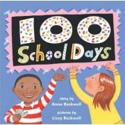 100 School Days by Anne Rockwell