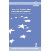 The Political History of European Integration by Hagen Schulz-Forberg