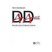 Dada Est. Romanii de la Cabaret Voltaire