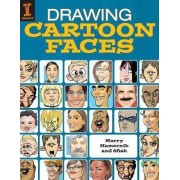 Drawing Cartoon Faces: 55+ Projects for Cartoons, Caricatures & Comic Portraits by Hamernik Harry
