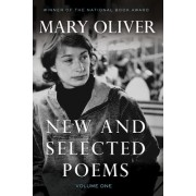 New and Selected Poems: v. 1 by Mary Oliver