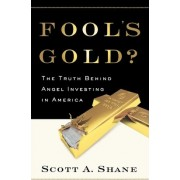 Fool's Gold by Scott Shane