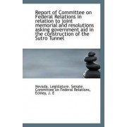 Report of Committee on Federal Relations in Relation to Joint Memorial and Resolutions Asking Govern by Legislature Senate Committee on Federa