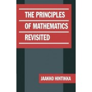 The Principles of Mathematics Revisited by Jaakko Hintikka