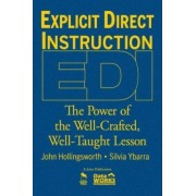 Explicit Direct Instruction (EDI) by John R. Hollingsworth