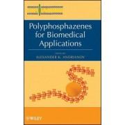 Polyphosphazenes for Biomedical Applications by A. K. Andrianov