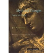 Myth and Thought Among the Greeks by Jean-Pierre Vernant