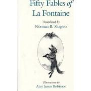 Fifty Fables of la Fontaine by Jean de La Fontaine